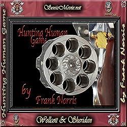 Hunting Human Game