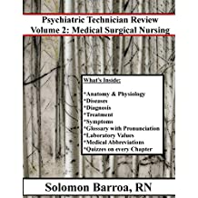 Psychiatric Technician Review (Medical Surgical Nursing Book 2)