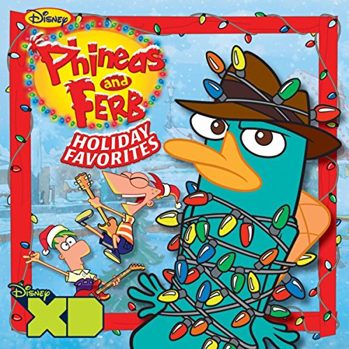 Phineas and Ferb Holiday Favorites (Album Christmas Channel Disney)