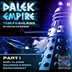 Dalek Empire 4.1 The Fearless Part 1 | Nicholas Briggs