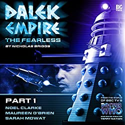 Dalek Empire 4.1 The Fearless Part 1
