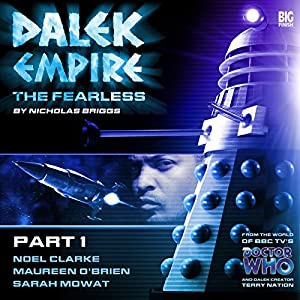 Dalek Empire 4.1 The Fearless Part 1 Audiobook