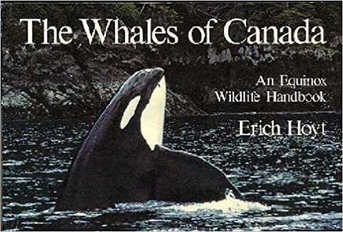 The Whales of Canada : An Equinox Wildlife Handbook