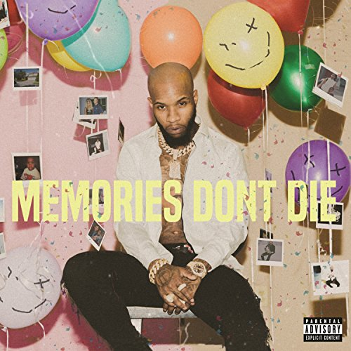 Memories Don't Die [Explicit]