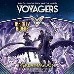 Infinity Riders: Voyagers, Book 4 | Kekla Magoon