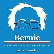 Bernie 2020 Wall Calendar: Revolutionary Quotes from Bernie Sanders