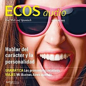 ECOS audio - Hablar del carácter y la personalidad. 2/2015 Hörbuch