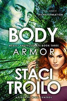 Body Armor (Medici Protectorate Book 3) by [Troilo, Staci]