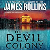 The Devil Colony: A Sigma Force Novel, Book 7 | James Rollins