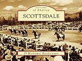 Scottsdale (Postcards of America: Arizona)