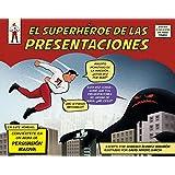 El Superhéroe De Las Presentaciones