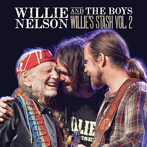 - Willie and the Boys: Willie's Stash Vol. 2