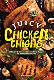 Who doesn't love juicy chicken thighs? A thigh is such a versatile cut of poultry that it can be used in just about any method of cooking. It can be used in poaching, roasting, baking, sous-vide, grilling, and even stir-fry, the possibilities...
