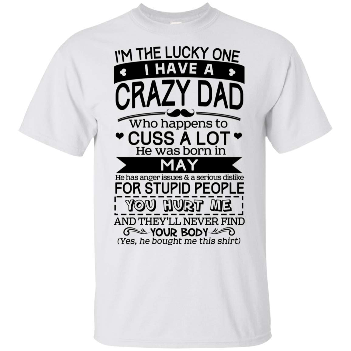 Bitteeclo I Have A Crazy Dad May Birthday Gift Shirt