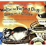 Walter the Farting Dog Goes on a Cruise by William Kotzwinkle, Glenn Murray (2008) Paperback