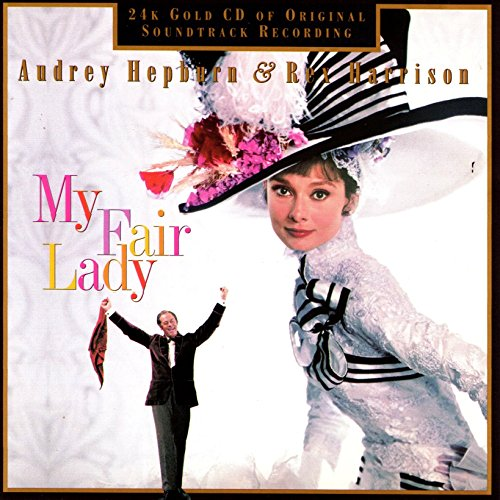 Audrey Hepburn And Rex Harrison - My Fair Lady (1984) [FLAC] Download
