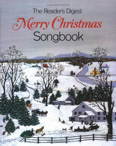The Reader's Digest Merry Christmas Songbook by Readers Digest