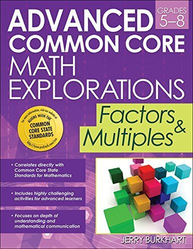Advanced Common Core Math Explorations: Factors and Multiples by Burkhart, Jerry (2014) Paperback