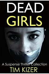 Dead Girls: A box set (42 passengers; One of them is a serial killer.) Kindle Edition