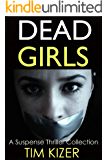 Dead Girls: A box set (42 passengers; One of them is a serial killer.)