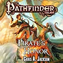 Pirate's Honor Audiobook by Chris A. Jackson Narrated by John Pruden