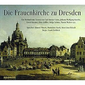 Die Frauenkirche zu Dresden Hörbuch