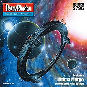 Ultima Margo (Perry Rhodan 2796) Hörbuch