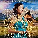 Mail Order Bride - Catherine Finds Love | Karla Gracey
