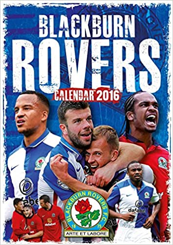 The Official Blackburn 2016 A3 Calendar