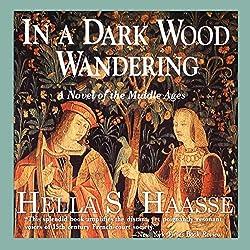 In a Dark Wood Wandering