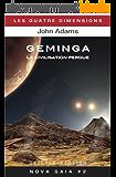 Geminga: La civilisation perdue (Nova Gaia t. 2)
