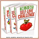 21-Day Challenges Box Set 1 - Self Love, Self Confidence, & Happiness Audiobook by  21 Day Challenges Narrated by Francie Wyck