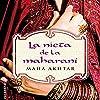 La nieta de la maharaní [The Granddaughter of Maharani]