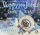 Skippyjon Jones Snow What, Judy Schachner, 0803737890