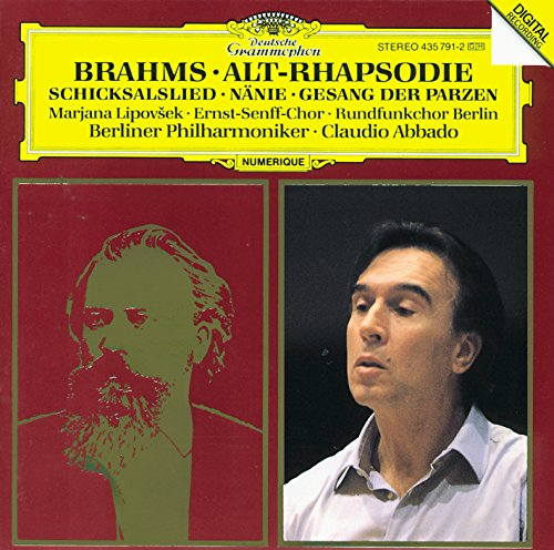 (Brahms: Alto Rhapsody; Song of Destiny; Nänie; Song of the Fates)