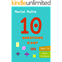 10 Questions a day: Mental Maths. Grade 2-3. Arithmetic and Word problems. Daily practice workbook (English Edition)