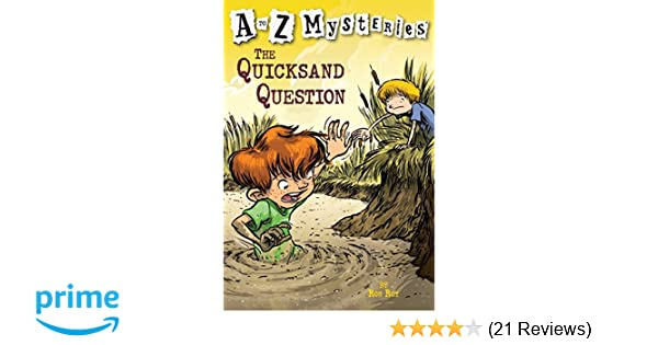 The Quicksand Question (A to Z Mysteries)