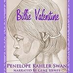 Billie Valentine | Penelope Kahler Swan