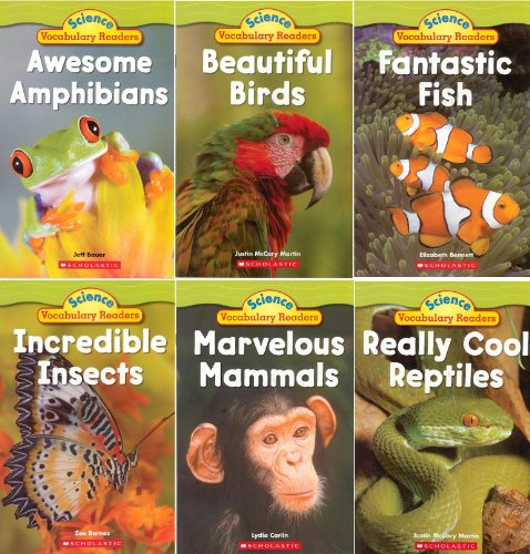 Animal Groups: Science Vocabulary Readers Set: Exciting Nonfiction Books That Build Kids' Vocabularies: Mammals, Birds, Reptiles, Amphibians, Fish, Insects (Science Vocabulary Readers)