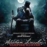 Abraham Lincoln: Vampire Hunter - The Original Motion Picture Soundtrack