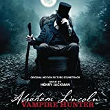 Abraham Lincoln: Vampire Hunter - Original Motion Picture Soundtrack