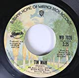 BUNNEL 45 RPM TIN MAN / IN THE COUNTRY
