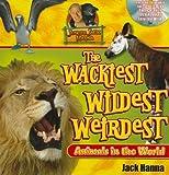 Jungle Jack's Wackiest, Wildest, and Weirdest Animals in the World, Jack Hanna, 1400311403