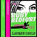 Look Into My Eyes: Ruby Redfort, Book 1 Audiobook by Lauren Child Narrated by Rachael Stirling