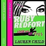 Look into My eyes: Ruby Redfort, Book 1 | Lauren Child