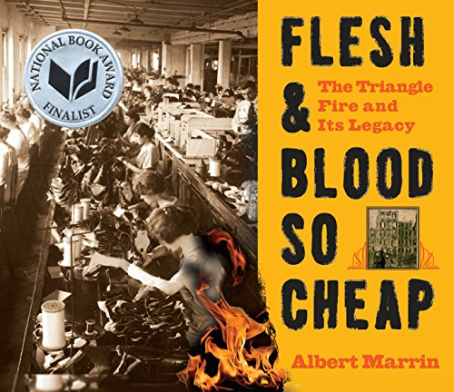 Flesh and Blood So Cheap: The Triangle Fire and Its Legacy by Yearling