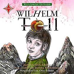 Wilhelm Tell. Weltliteratur für Kinder