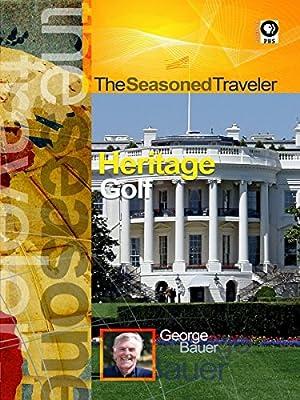The Seasoned Traveler Heritage/Golf