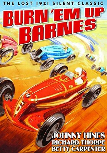 Burn 'Em Up Barnes (1921) (Silent)