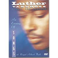 Luther Vandross: Always and Forever: An Evening of Songs at Royal Albert Hall